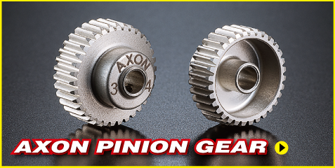 AXON PINION GEAR|PRODUCTS|AXON(アクソン)電動ラジコンパーツ